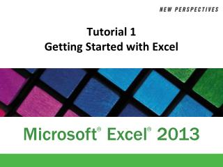 Tutorial 1 Getting Started with Excel