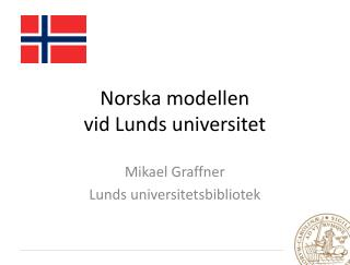 N orska  modellen  vid Lunds universitet