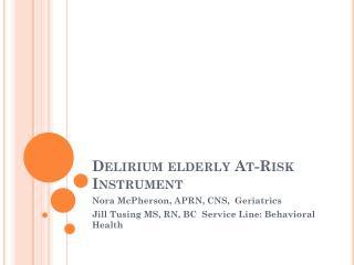 Delirium elderly At-Risk Instrument