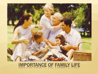 Importance of family life