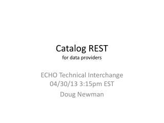 Catalog REST for data providers