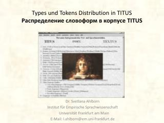 Types  und Tokens Distribution  in TITUS  Распределение словоформ  в  корпусе TITUS