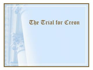 The Trial for Creon