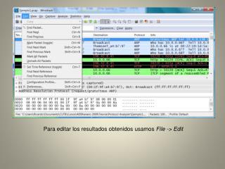 Para  editar  los  resultados obtenidos usamos File -> Edit