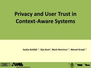 Privacy and User Trust in Context-Aware  Systems