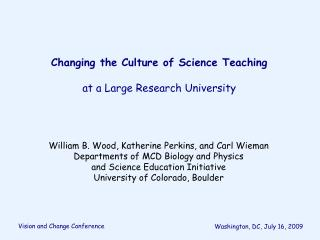 Changing the Culture of Science Teaching   at a Large Research University