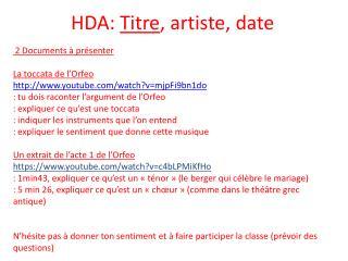 HDA:  Titre , artiste, date