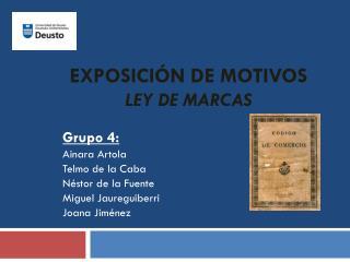 EXPOSICI�N DE MOTIVOS Ley de Marcas
