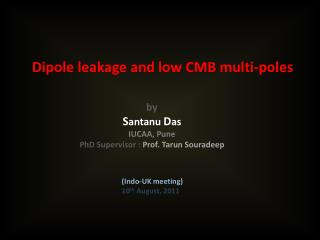 Dipole leakage and low CMB multi-poles