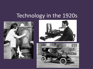 Technology in the 1920s