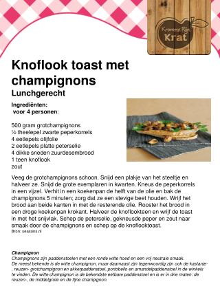 Knoflook toast met champignons Lunchgerecht