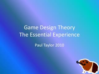Game Design Theory The Essential Experience