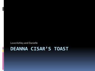 Deanna  Cisar's  Toast