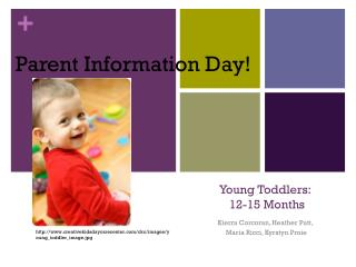 Young  T oddlers:  12-15 Months