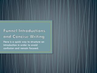 Funnel Introductions and Concise Writing