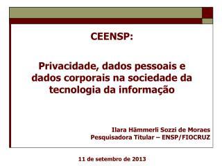 Privacidade, dados pessoais e  dados  corporais na sociedade da  tecnologia  da informação