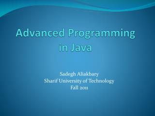 Advanced Programming  in Java