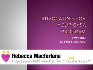 Advocating for your CASA Program
