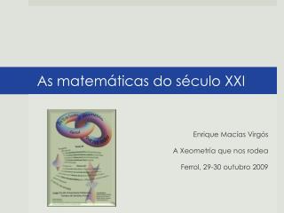 As  matemáticas  do  século  XXI