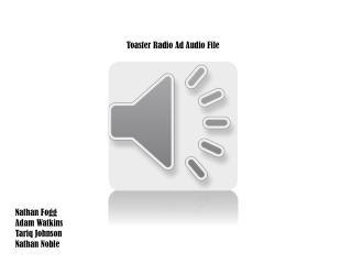 Toaster Radio Ad Audio File