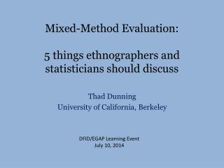 Mixed-Method Evaluation: 5 things ethnographers and statisticians should discuss