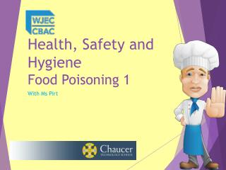Health, Safety and Hygiene Food  Poisoning 1