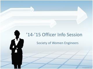' 14-'15  Officer  Info Session