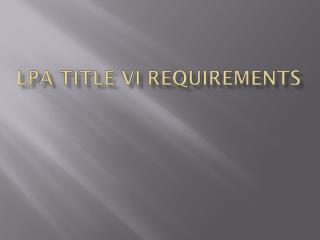 LPA Title VI Requirements