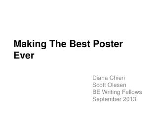 Making The Best Poster Ever