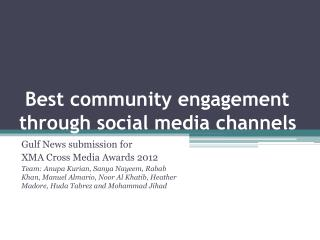 Best community  engagement  through social media channels