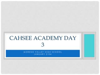CAHSEE Academy Day 3
