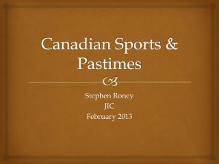 Canadian Sports & Pastimes