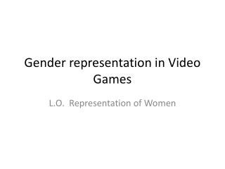 Gender representation in Video Games