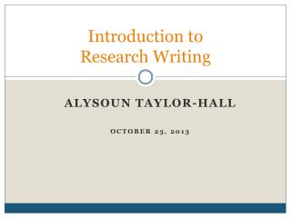 Introduction to  Research Writing