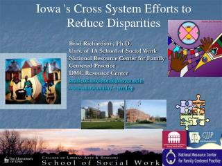 Iowa 's Cross System Efforts to  Reduce Disparities