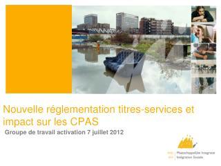 Nouvelle réglementation titres-services et impact sur les  CPAS