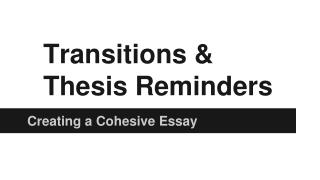Transitions &  Thesis Reminders