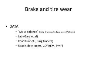 Brake  and  tire wear