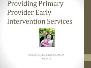 Providing Primary Provider Early Intervention Services