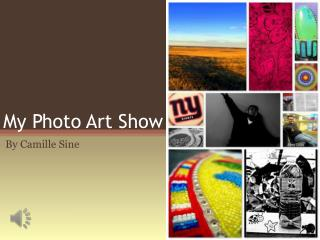 My Photo Art Show