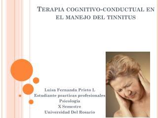 Terapia cognitivo-conductual en  el manejo del tinnitus