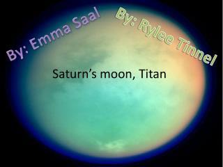 Saturn's moon, Titan