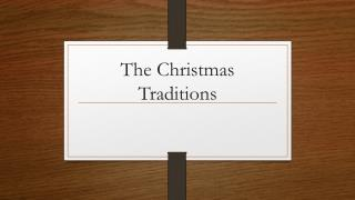 The  Christmas  Traditions