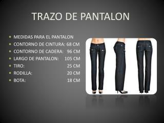 TRAZO DE PANTALON