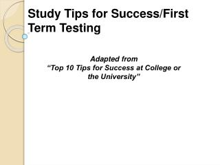 Study Tips for Success/First Term Testing