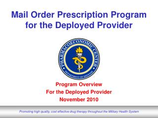 Mail Order Prescription Program for the Deployed Provider