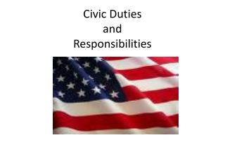 Civic Duties  and  Responsibilities