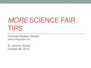 MORE  Science Fair TIPS