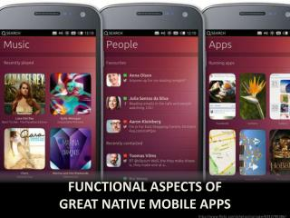 Functional aspects of great native mobile apps
