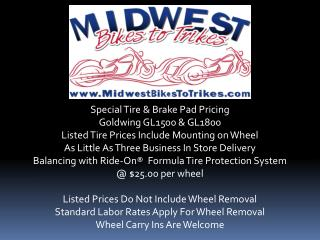 Special Tire & Brake Pad Pricing Goldwing  GL1500 & GL1800